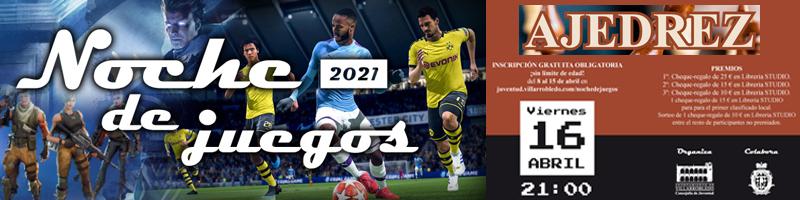 """Campeonato de Ajedrez """"Noche de Juegos 2021"""""""